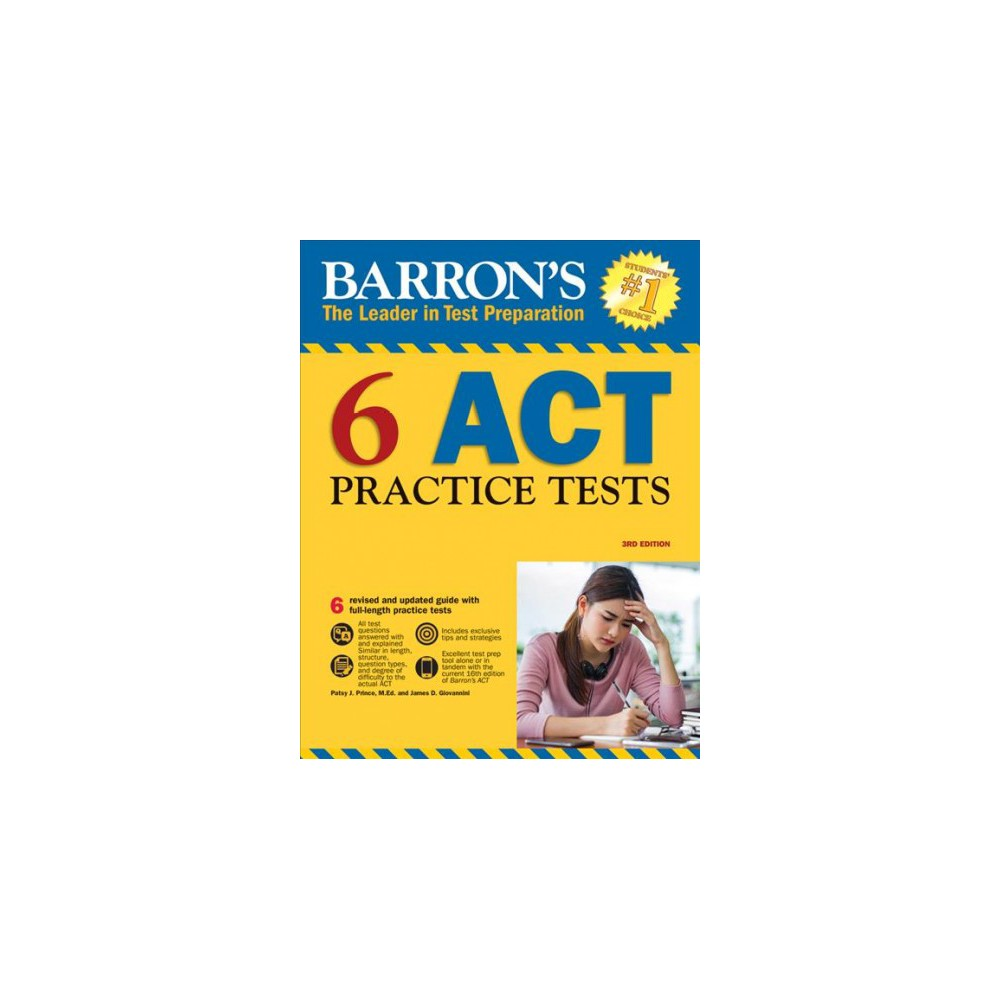 Barron's 6 Act Practice Tests - by Patsy J. Prince & James D. Giovannini (Paperback)