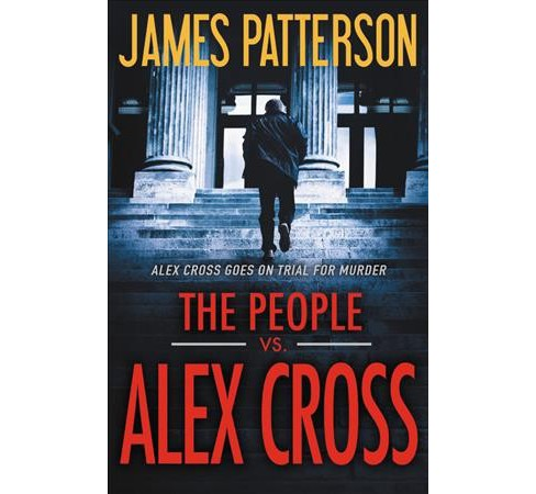 People vs. Alex Cross -  Unabridged (Alex Cross) by James Patterson (CD/Spoken Word) - image 1 of 1