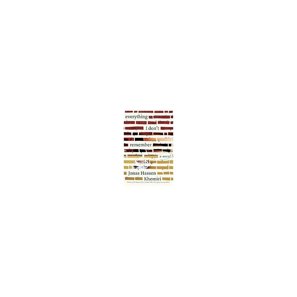Everything I Don't Remember (Hardcover) (Jonas Hassen Khemiri)