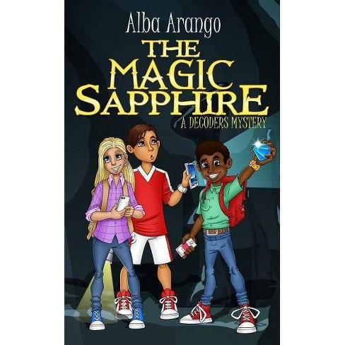 The Magic Sapphire - (Decoders) by  Alba Arango (Paperback) - image 1 of 1