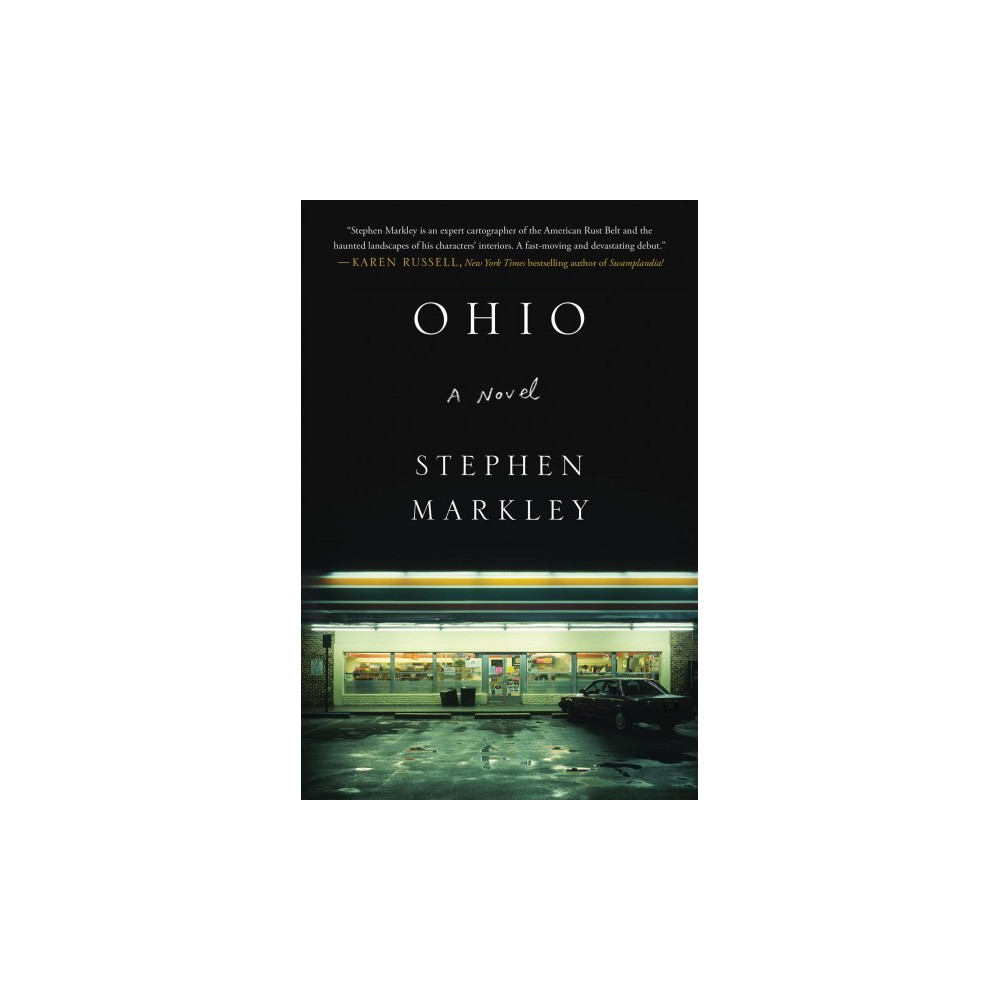Ohio - Lrg (Thorndike Press Large Print Reviewer's Choice) by Stephen Markley (Hardcover)