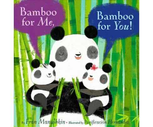 Bamboo for Me, Bamboo for You! -  by Fran Manushkin (School And Library) - image 1 of 1