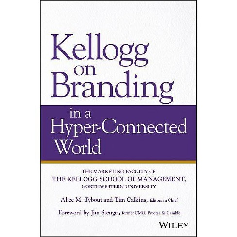 Kellogg on Branding in a Hyper-Connected World - (Hardcover) - image 1 of 1