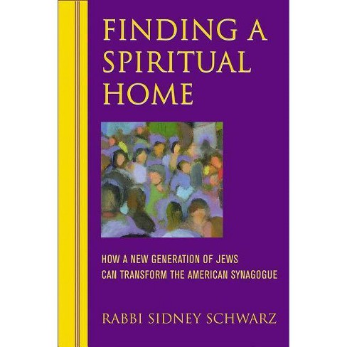 Finding a Spiritual Home - by  Sidney Schwarz (Paperback) - image 1 of 1