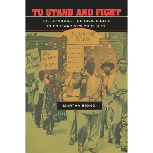 To Stand and Fight - by  Martha Biondi (Paperback) - image 1 of 1