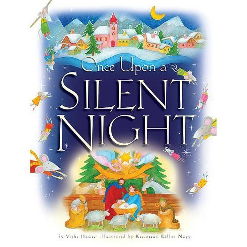 Once Upon a Silent Night - by  Vicki Howie (Paperback) - image 1 of 1