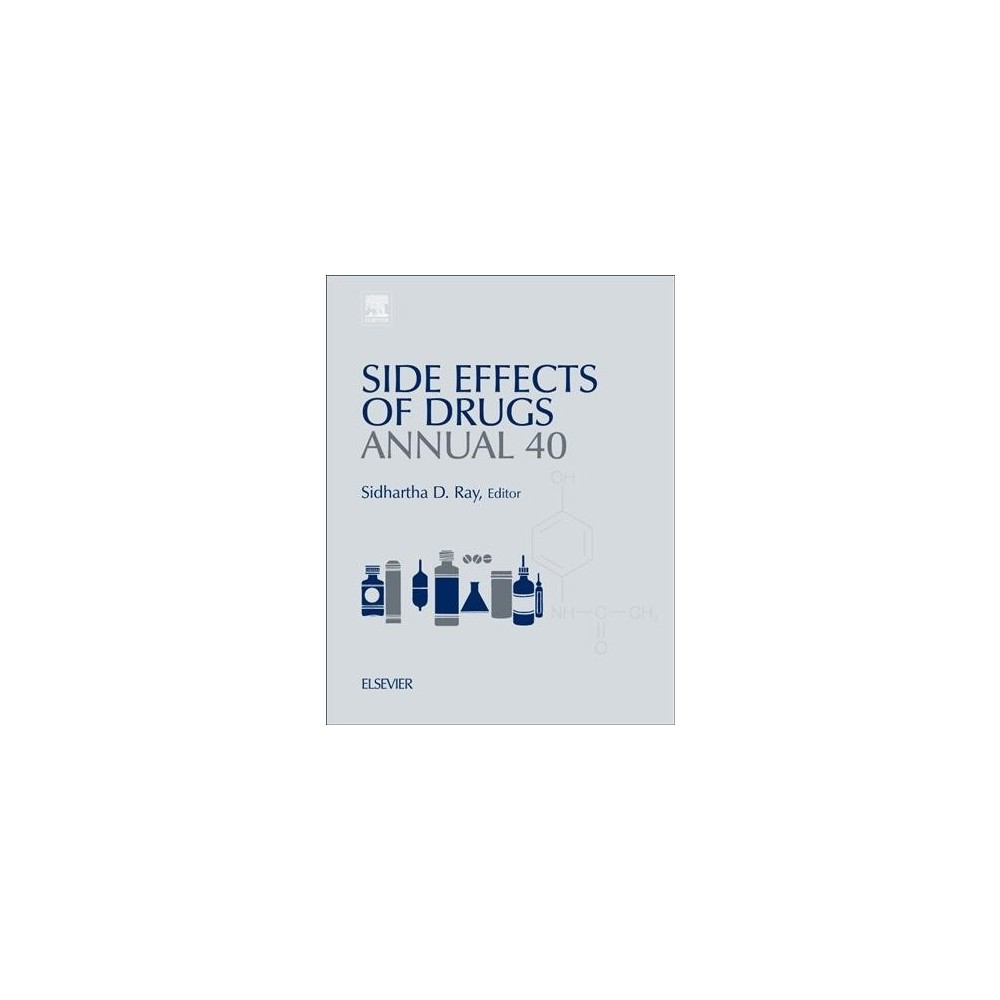 Side Effects of Drugs Annual : A Worldwide Yearly Survey of New Data in Adverse Drug Reactions