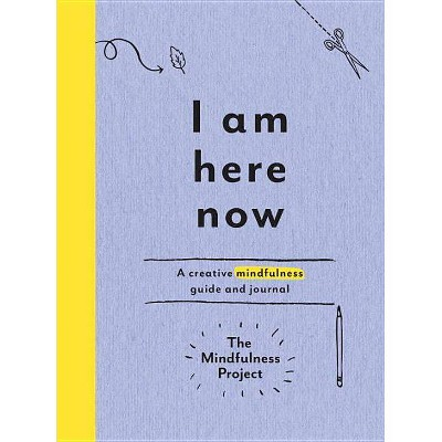 I Am Here Now - (Paperback)