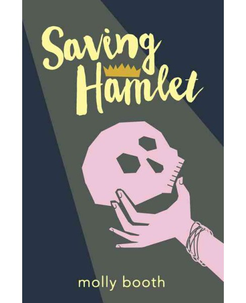 Saving Hamlet (Hardcover) (Molly Booth) - image 1 of 1