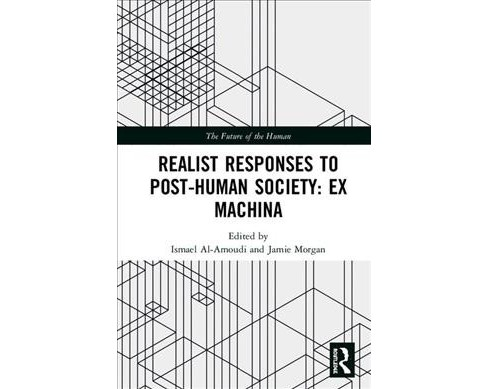 Realist Responses to Post-human Society: Ex Machina : Realist Responses to Post-human Society - image 1 of 1