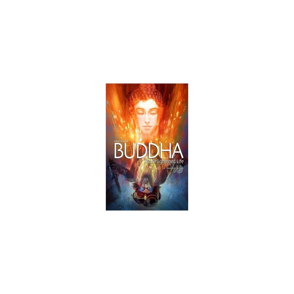 Buddha : An Enlightened Life (Paperback) (Kieron Moore)
