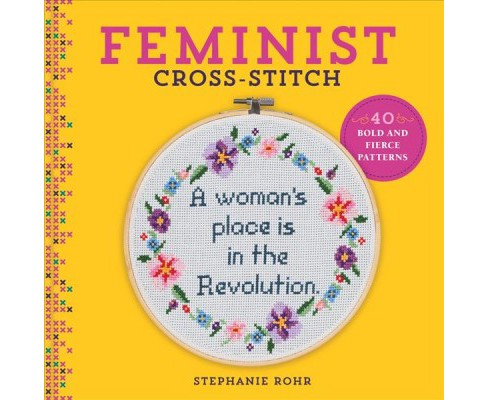 Feminist Cross Stitch 40 Bold And Fierce Patterns Target