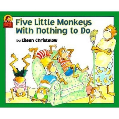Five Little Monkeys with Nothing to Do - by Eileen Christelow (Paperback)