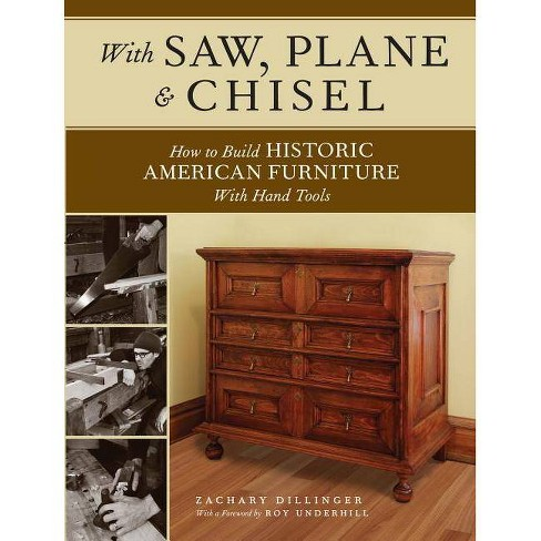 With Saw, Plane and Chisel - by  Zachary Dillinger (Paperback) - image 1 of 1
