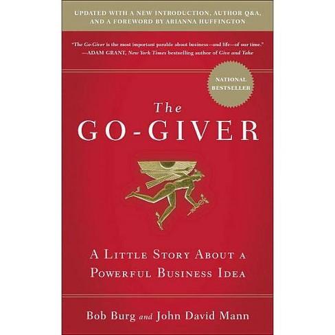 The Go-Giver - by  Bob Burg & John David Mann (Hardcover) - image 1 of 1