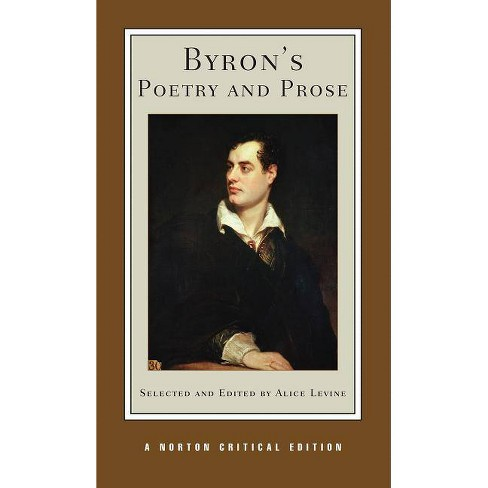 Byron's Poetry and Prose - (Norton Critical Editions) by  George Gordon Byron (Paperback) - image 1 of 1