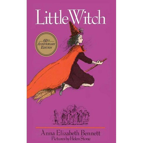 Little Witch - 60 Edition by  Anna Elizabeth Bennett (Paperback) - image 1 of 1