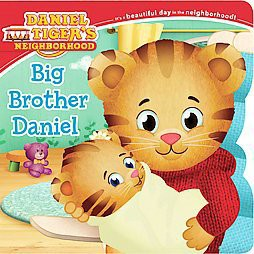 Daniel Tiger's Neighborhood: Big Brother Daniel by Angela C. Santomero (Board Book)by Angela C. Santomero