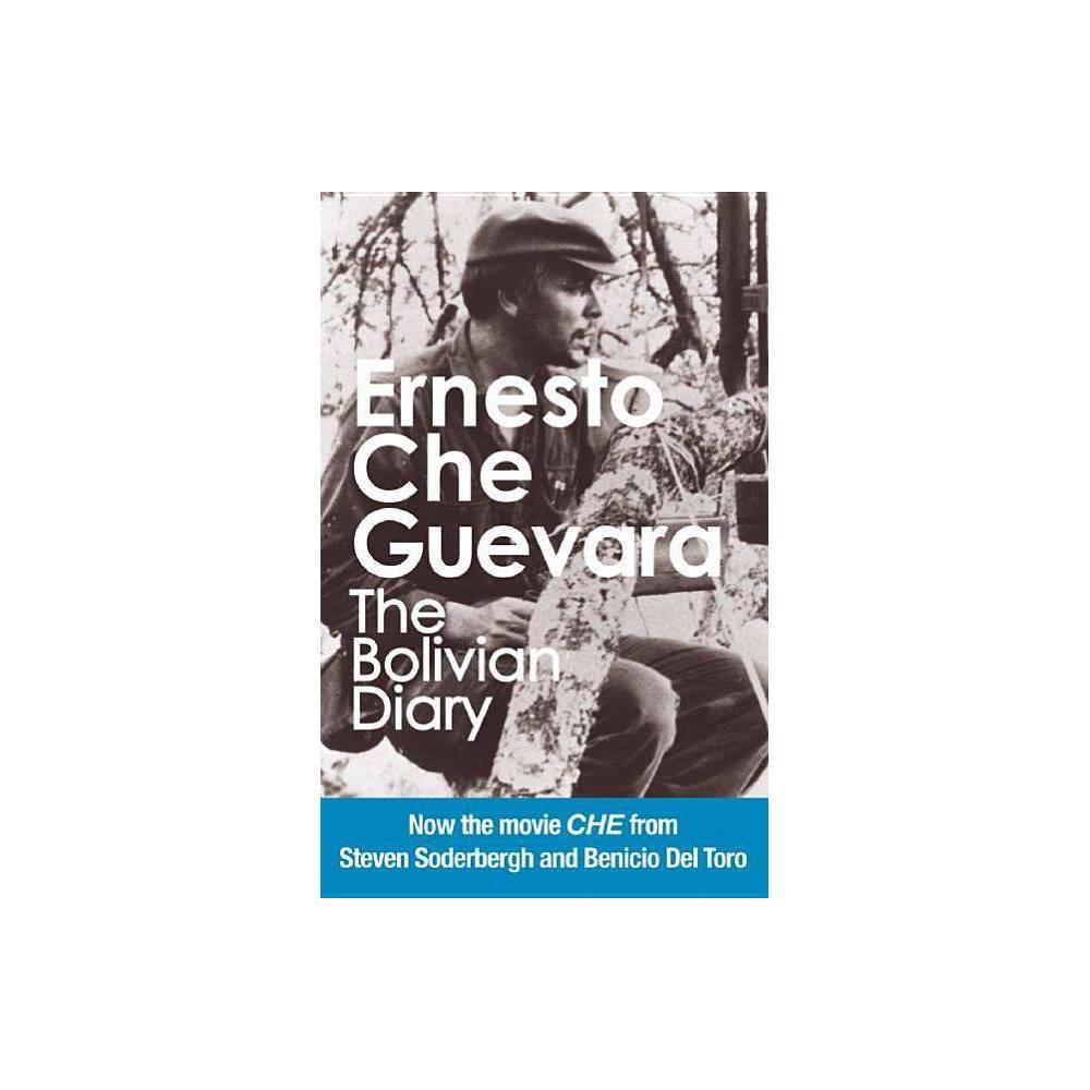 The Bolivian Diary - (Che Guevara Publishing Project) by Ernesto Che Guevara & Camilo Guevara (Paperback)