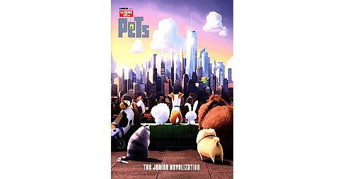 The Secret Life of Pets: The Junior Novelization (Paperback) by David Lewman - image 1 of 1