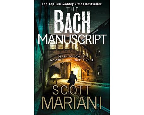 Bach Manuscript -  (Ben Hope) by Scott Mariani (Paperback) - image 1 of 1