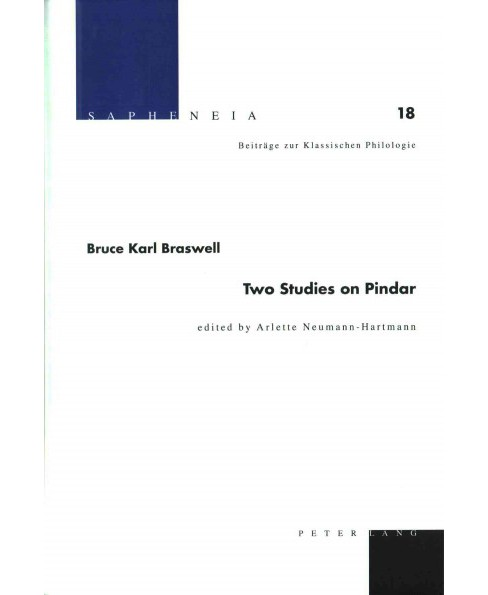 Two Studies on Pindar (Hardcover) (Bruce Karl Braswell) - image 1 of 1