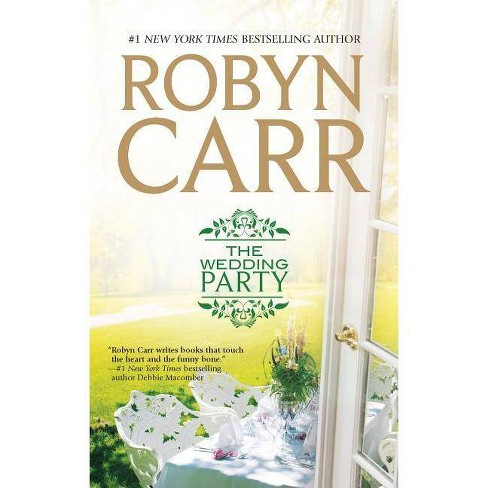 The Wedding Party - (Virgin River Novels) by  Robyn Carr (Paperback) - image 1 of 1