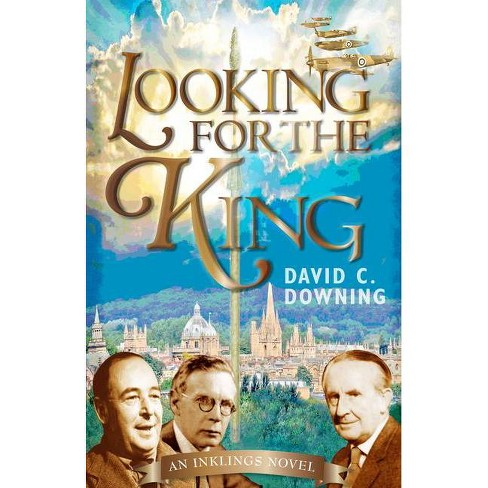 Looking for the King - by  David C Downing (Paperback) - image 1 of 1