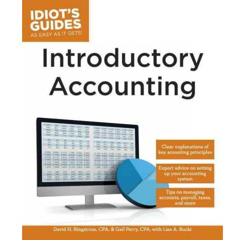 Idiot's Guides Introductory Accounting (Paperback) (David H. Ringstrom & Gail Perry & Lisa A. Bucki) - image 1 of 1