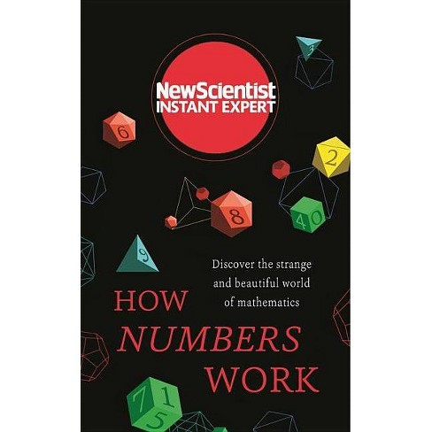 How Numbers Work - (Instant Expert) (Paperback) - image 1 of 1