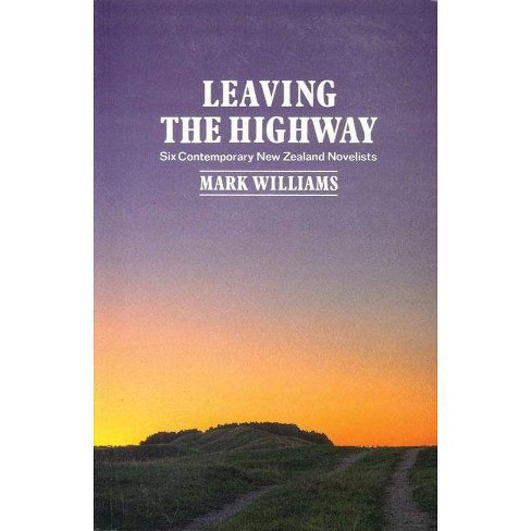 Leaving the Highway - by  Mark Williams (Paperback) - image 1 of 1