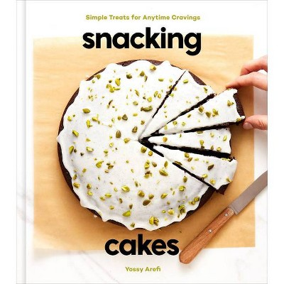 Snacking Cakes - by Yossy Arefi (Hardcover)