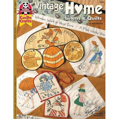 Vintage Home Linens & Quilts - by  Nori Koenig (Paperback) - image 1 of 1
