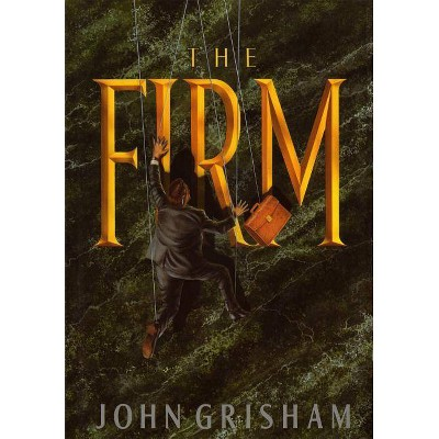 The Firm - by  John Grisham (Hardcover)