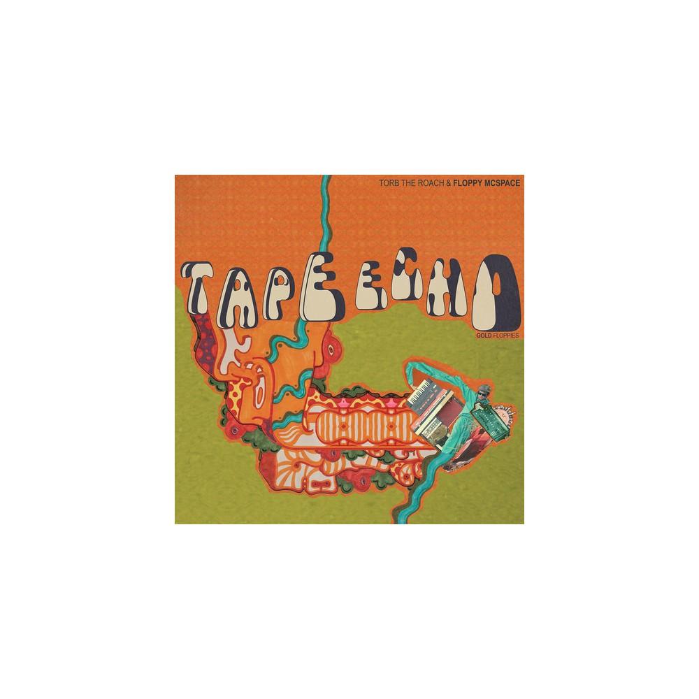 Torb The Roach - Tape Echo:Gold Floppies (Vinyl)