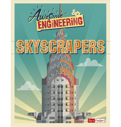 Skyscrapers -  (Awesome Engineering) by Sally Spray (Paperback) - image 1 of 1