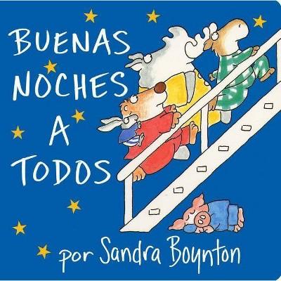 The Buenas Noches a Todos by Sandra Boynton (Board Book)