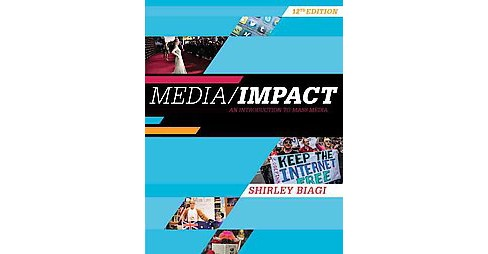 Media/Impact : An Introduction to Mass Media (Paperback) (Shirley Biagi) - image 1 of 1