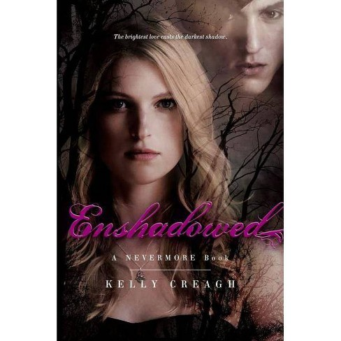Enshadowed - by  Kelly Creagh (Paperback) - image 1 of 1