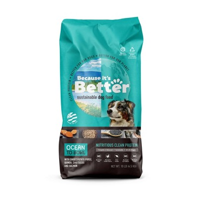 Because It's Better Ocean to Bowl Nutritious Clean Protein All Life Stages Dry Dog Food