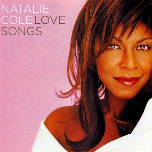 Natalie Cole - Love Songs (2007) (CD) - image 1 of 1