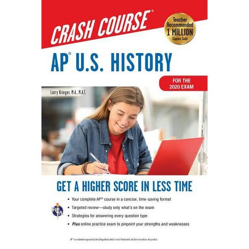 Ap(r) U.S. History Crash Course, for the 2020 Exam, Book + Online - 5 Edition by  Larry Krieger - image 1 of 1