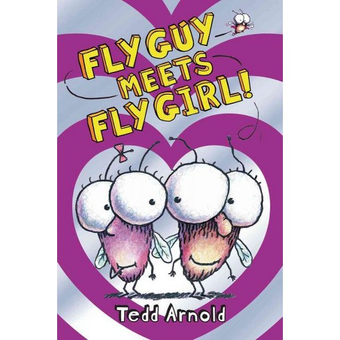 Fly Guy Meets Fly Girl! - by  Tedd Arnold (Hardcover) - image 1 of 1
