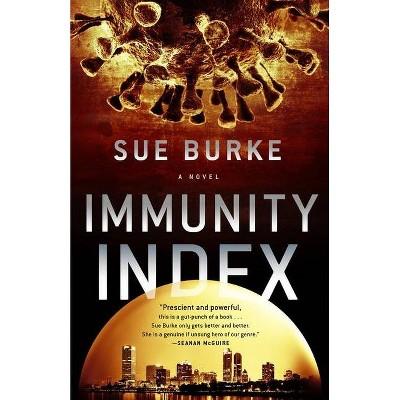 Immunity Index - by  Sue Burke (Hardcover)