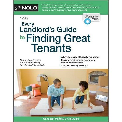 Every Landlord's Guide to Finding Great Tenants - 5th Edition by  Janet Portman (Paperback)