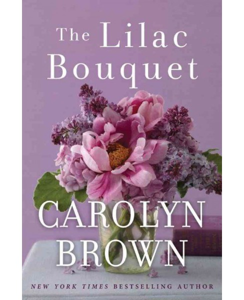 Lilac Bouquet (Paperback) (Carolyn Brown) - image 1 of 1