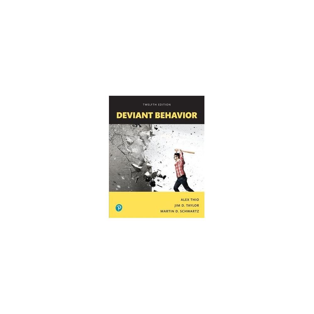 Deviant Behavior : Books a La Carte Edition - (Paperback)