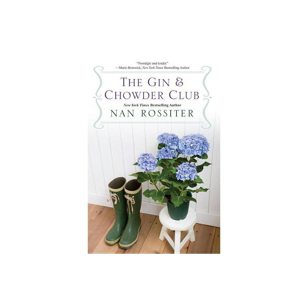 The Gin Chowder Club By Nan Rossiter Paperback