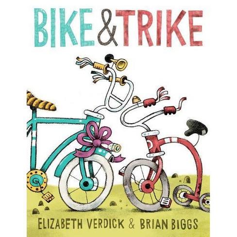 Bike & Trike - by  Elizabeth Verdick (Hardcover) - image 1 of 1