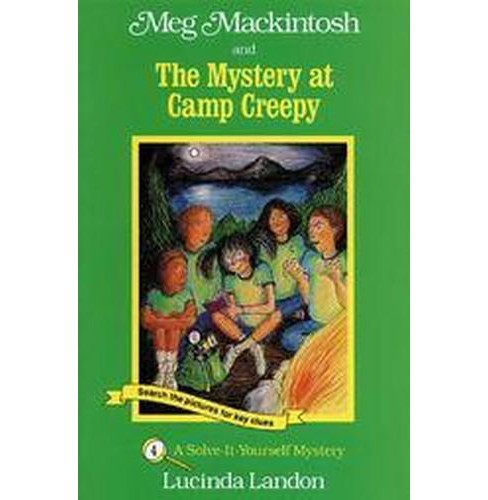 Meg Mackintosh and the Mystery at Camp Creepy (Paperback) (Lucinda Landon) - image 1 of 1